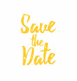 save date golden text lettering wedding vector image