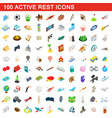 100 active rest icons set isometric 3d style vector image vector image