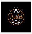 barber shop logo round linear logo barber vector image