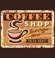 coffee shop promo rusty plate hot drink vector image vector image