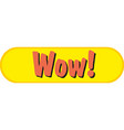 wow fun graphic icon logo vector image vector image