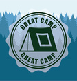 great camp vector image vector image