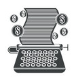 typing machine with paper and dollar coins vector image vector image