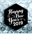 happy new year 2019 elegant silver background vector image vector image