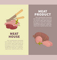meat house with organic food promotional vertical vector image vector image