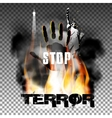 Stop terror hand in the fire smoke Eiffel Tower vector image