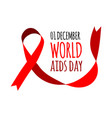 world aids day with red vector image vector image