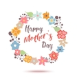 Happy Mothers Day flowers greeting card vector image