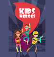 brave superhero kids cartoon poster vector image vector image