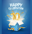 10 th years anniversary and open gift box with vector image vector image