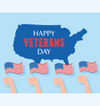 happy veterans day hands with american flags vector image vector image