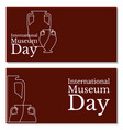 international museum day holiday name and two vector image