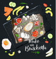 make your bruschetta all ingredients are ready vector image vector image