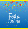 festa junina background with banners and confetti vector image