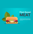 plant based beyond meat hamburger healthy vector image vector image