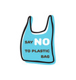 say no to plastic sign doodle design vector image