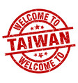 welcome to taiwan red stamp vector image vector image