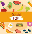world food day various fruit vegetable protein vector image vector image