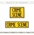 signboard design crime scene vector image vector image
