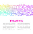 street signs line design template vector image vector image