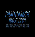 business template future plans with blue me vector image vector image