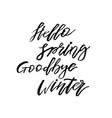 hello spring goodbye winter - hand drawn vector image