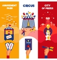 Amusement Park Circus Tickets 3 Vertical Banners vector image vector image