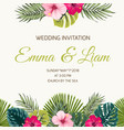 wedding invitation tropic leaves hibiscus greenery vector image