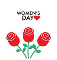 8 march women s day roses vector image vector image