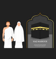 hajj mabrour background with kaaba vector image