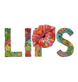 word lips with lips silhouette decorative vector image