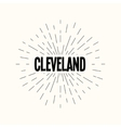 Hand drawn sunburst - cleveland vector image vector image