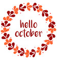 hello october wreath card isolated on white vector image