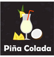pina colada glass of cocktail coconut black backgr vector image