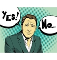 businessman make choice yes or not retro comic vector image