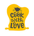 cook with love quote lettering emblem vector image