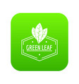 green leaf icon green vector image vector image