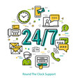 round the clock support - round concept vector image vector image