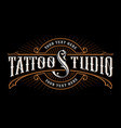 vintage lettering of tattoo studio vector image vector image
