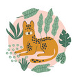 hand drawn print with cute leopard and tropical vector image vector image