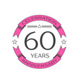 realistic sixty years anniversary celebration logo vector image vector image
