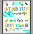 start up and our team set vector image vector image