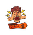 frustrated man screaming deadline word time vector image vector image