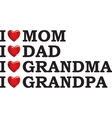 I love my parents vector image vector image