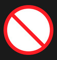 no etntry sign flat icon vector image vector image