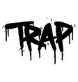 graffiti trap word sprayed isolated on white vector image vector image