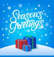 seasons greetings hand written lettering design vector image