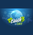 earth day background happy holiday poster save vector image vector image