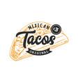 tacos retro emblem vector image vector image