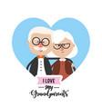 i love my grandparents celebration design vector image